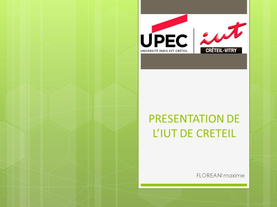 PRESENTATION DE LIUT DE CRETEIL FLOREANI maxime