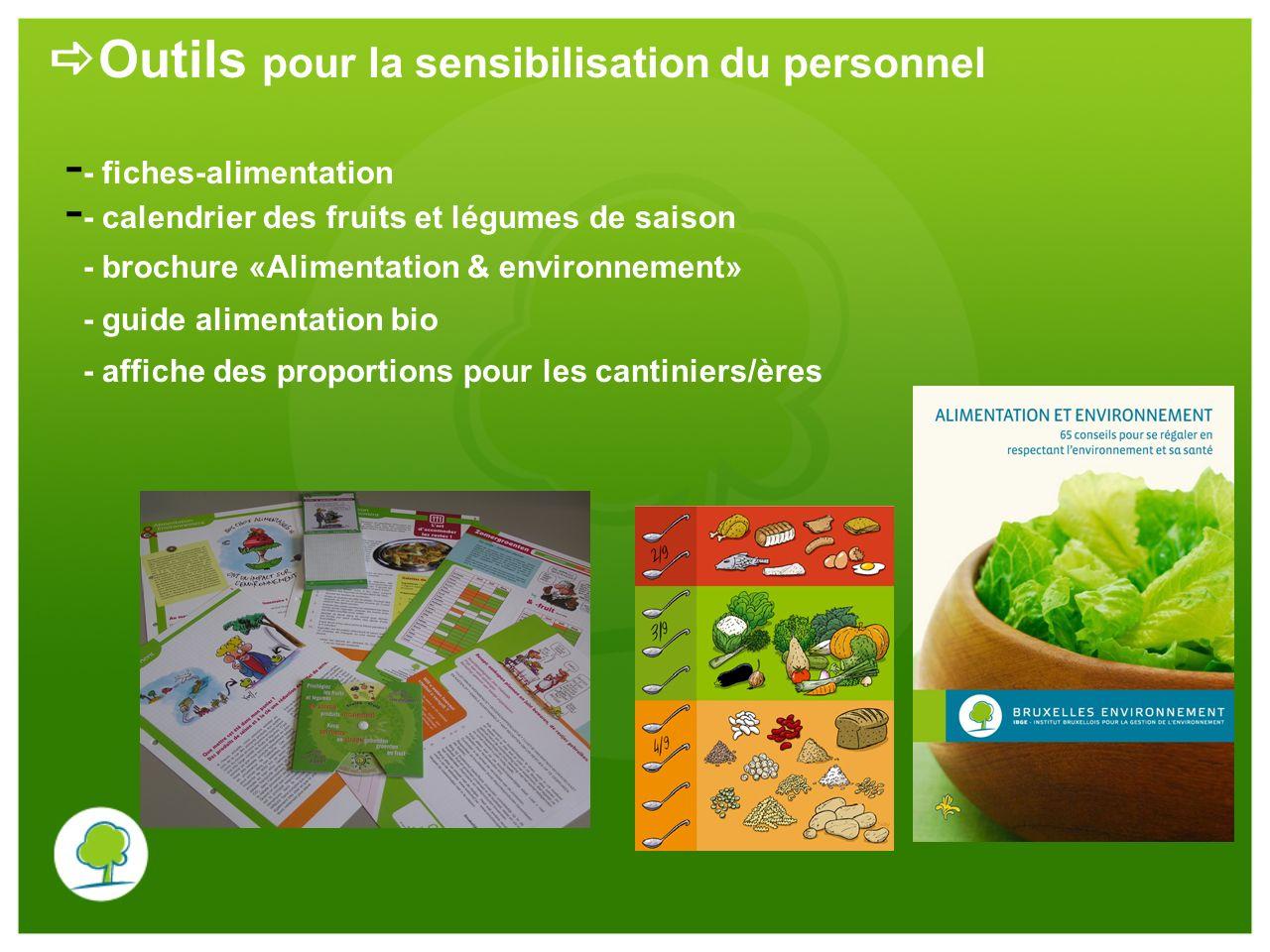 Outils pour la sensibilisation du personnel - - fiches-alimentation - - calendrier des fruits et légumes de saison - brochure «Alimentation & environn