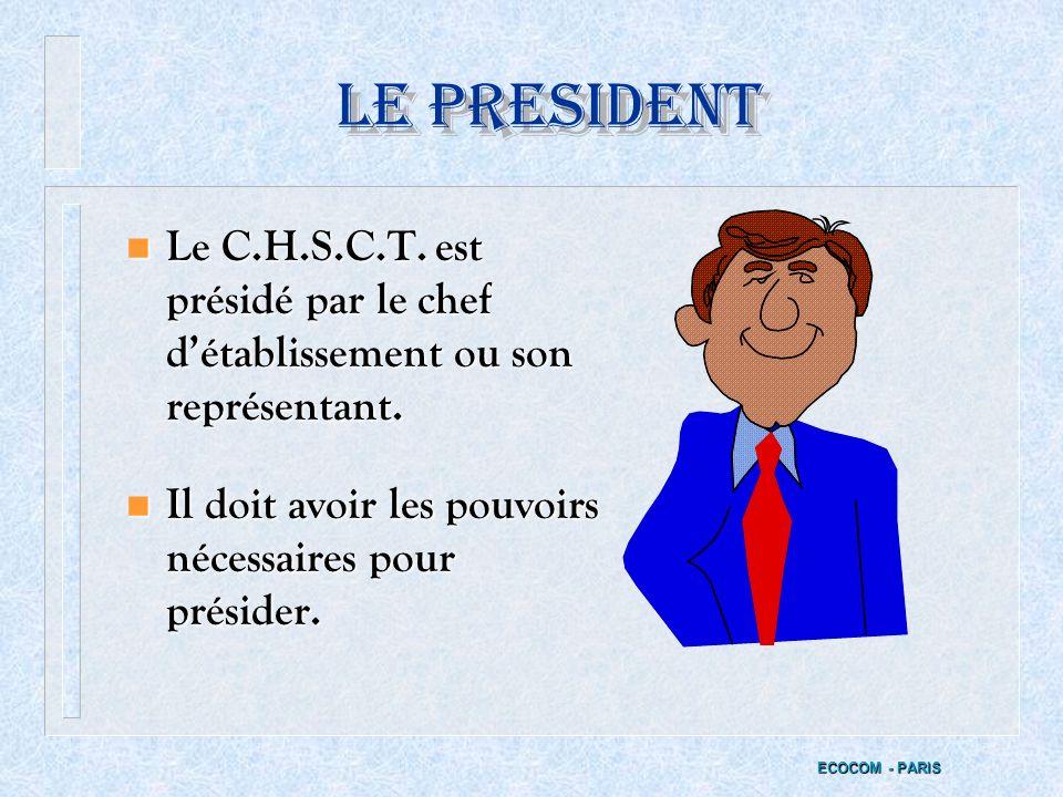 LES ATTRIBUTIONS DU SECRETAIRE n Fixer lordre du jour (conjointement avec le Président) n Établir le Procès Verbal (sous sa responsabilité) n Conserve