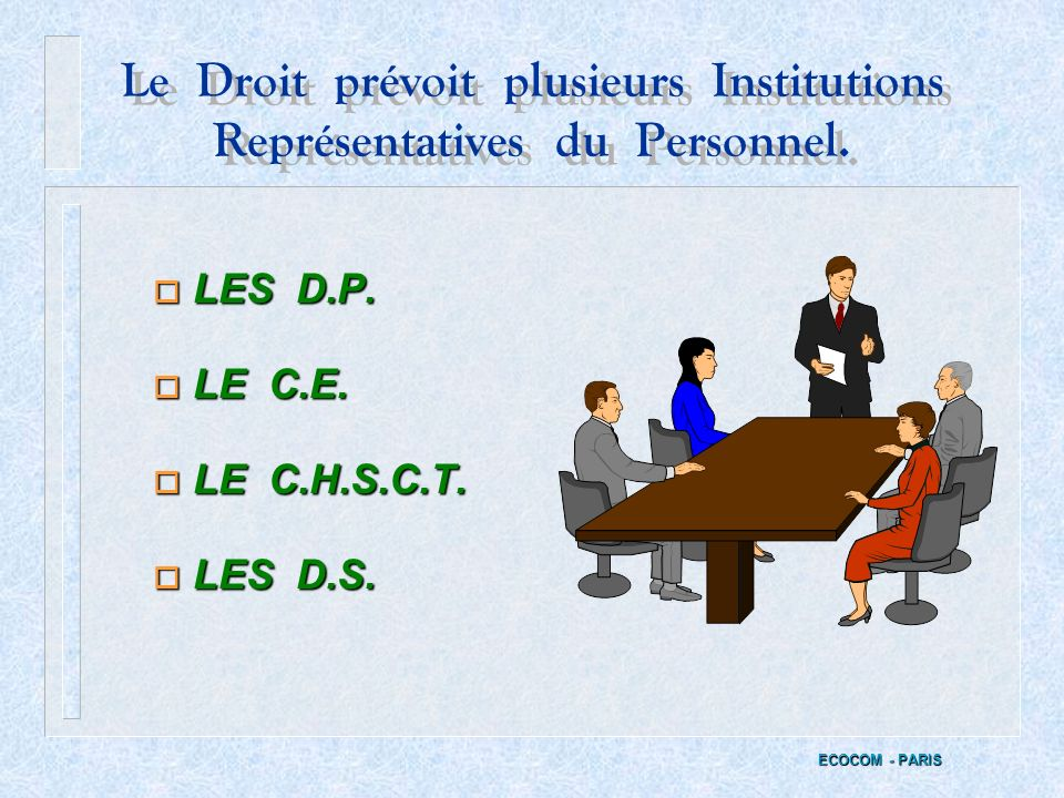 LE COMITE DHYGIENE, DE SECURITE ET DES CONDITIONS DE TRAVAIL LE COMITE DHYGIENE, DE SECURITE ET DES CONDITIONS DE TRAVAIL ECOCOM - PARIS