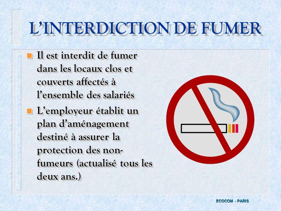 LES DOUCHES n Des douches journalières doivent être mises à la disposition du personnel effectuant des travaux salissants. ECOCOM - PARIS