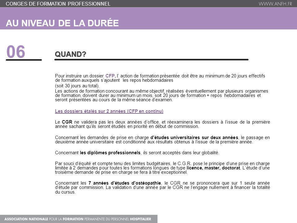 AU NIVEAU DE LA DURÉE 06 QUAND.