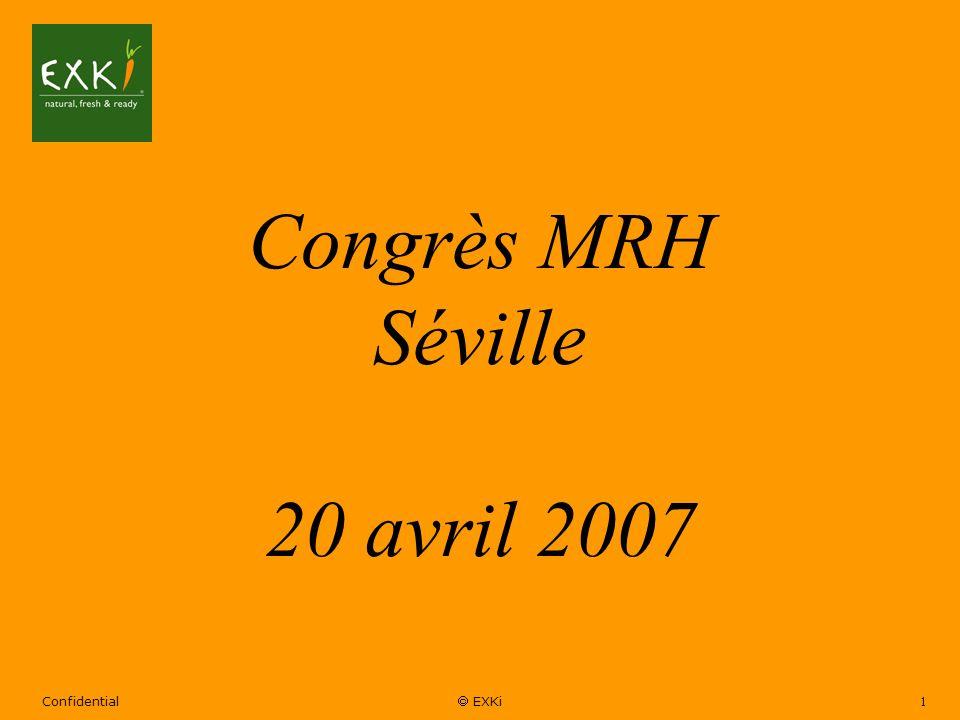 Confidential EXKi 1 Congrès MRH Séville 20 avril 2007