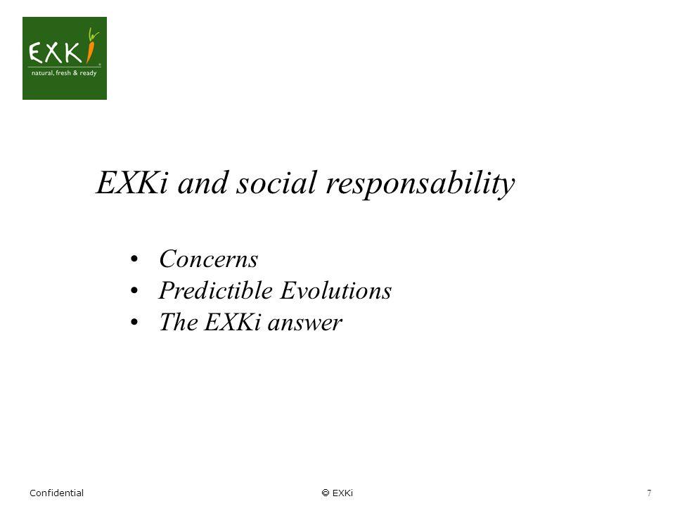 Confidential EXKi 8 Attentes du client SANTE Fonctionnalité Végétarien Bio OGM Resp.
