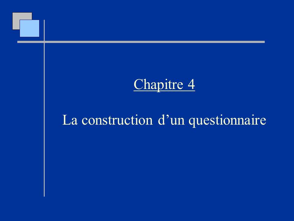 Chapitre 4 La construction dun questionnaire