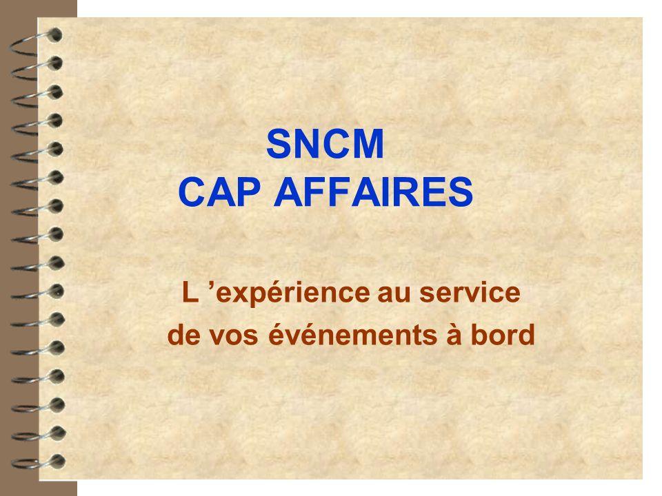 SNCM CAP AFFAIRES L expérience au service de vos événements à bord