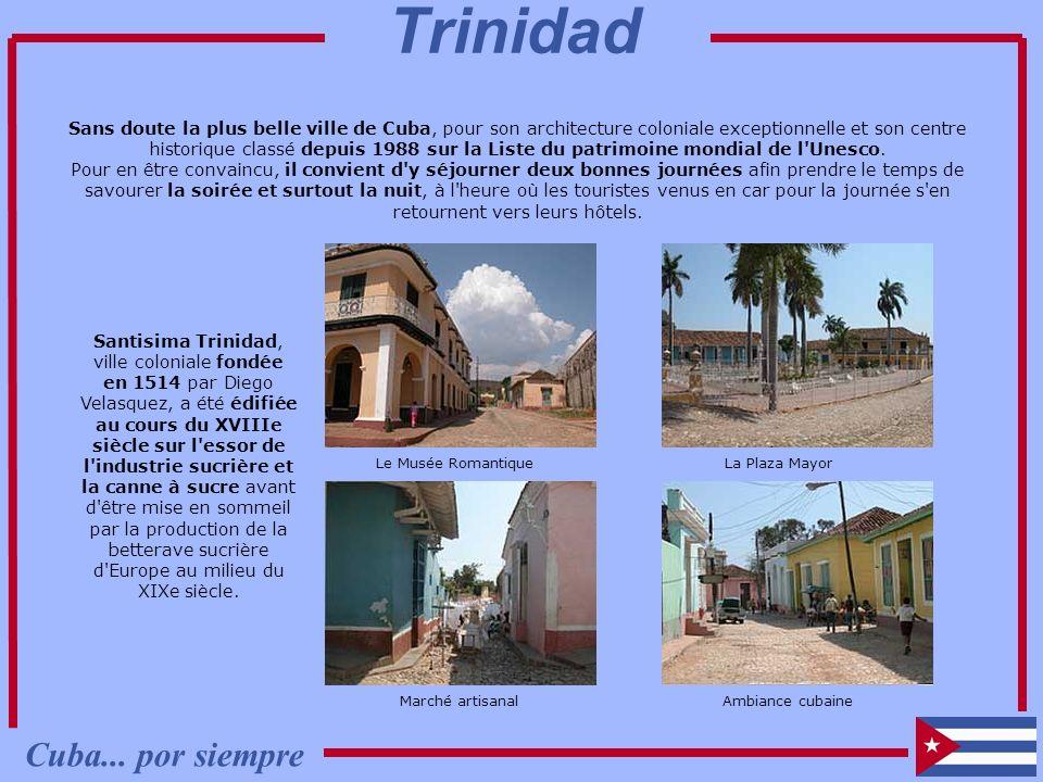 Sans doute la plus belle ville de Cuba, pour son architecture coloniale exceptionnelle et son centre historique classé depuis 1988 sur la Liste du pat