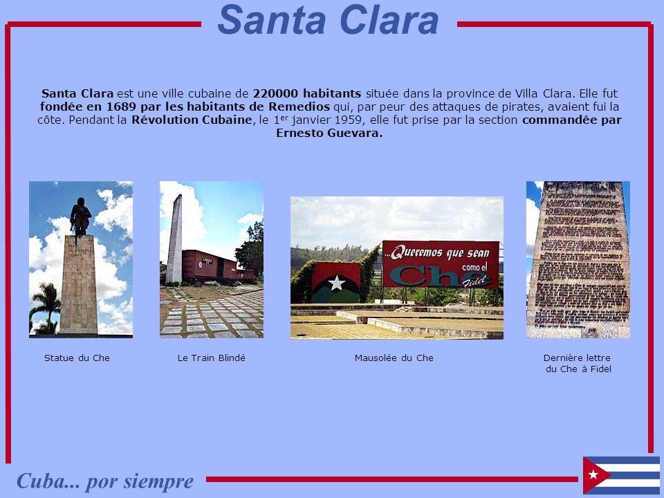 Santa Clara est une ville cubaine de 220000 habitants située dans la province de Villa Clara. Elle fut fondée en 1689 par les habitants de Remedios qu