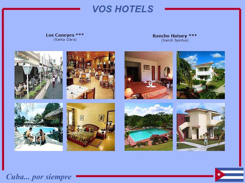 Los Caneyes *** (Santa Clara) Rancho Hatuey *** (Sancti Spiritus) Cuba... por siempre VOS HOTELS