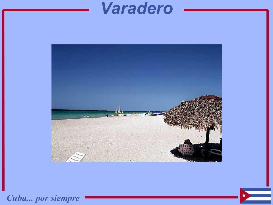 Cuba... por siempre Varadero