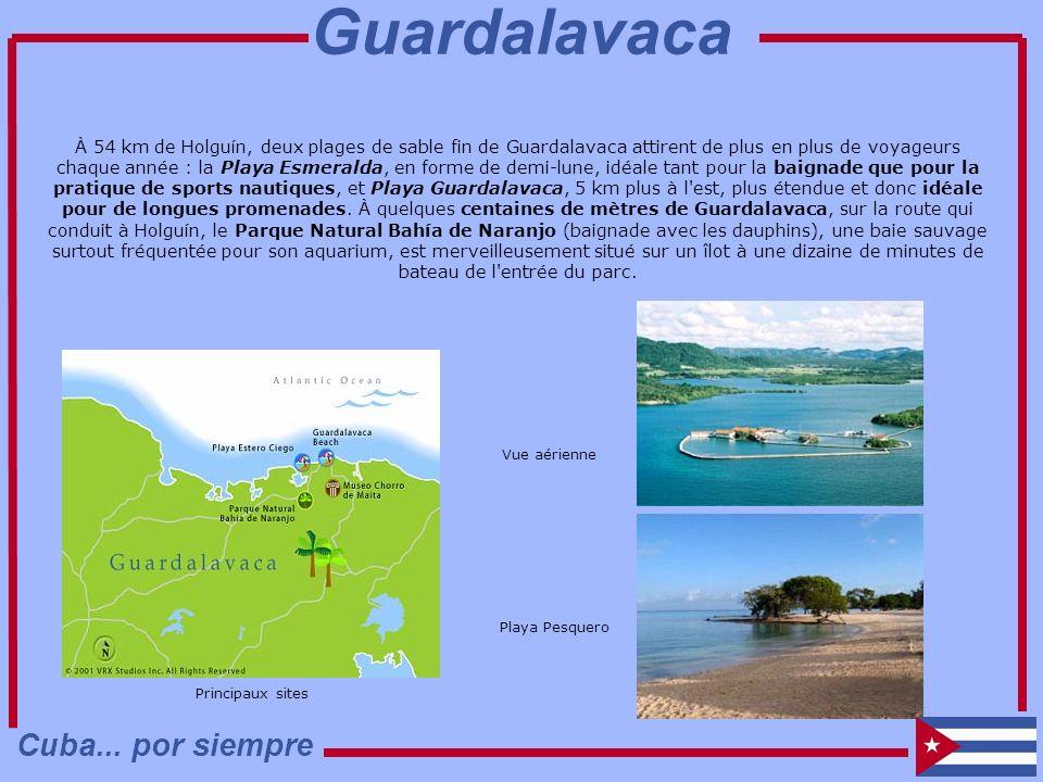 À 54 km de Holguín, deux plages de sable fin de Guardalavaca attirent de plus en plus de voyageurs chaque année : la Playa Esmeralda, en forme de demi