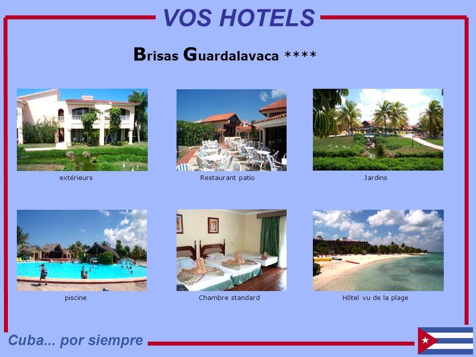 B risas G uardalavaca **** Restaurant patio Chambre standard Jardins Hôtel vu de la plage extérieurs piscine Cuba... por siempre VOS HOTELS