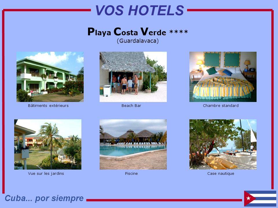 P laya C osta V erde **** (Guardalavaca) Chambre standardBeach BarBâtiments extérieurs Vue sur les jardinsPiscineCase nautique Cuba... por siempre VOS