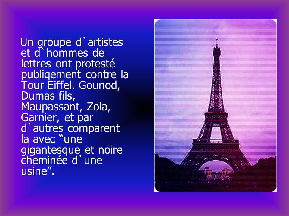 Un groupe d`artistes et d`hommes de lettres ont protesté publiqement contre la Tour Eiffel. Gounod, Dumas fils, Maupassant, Zola, Garnier, et par d`au