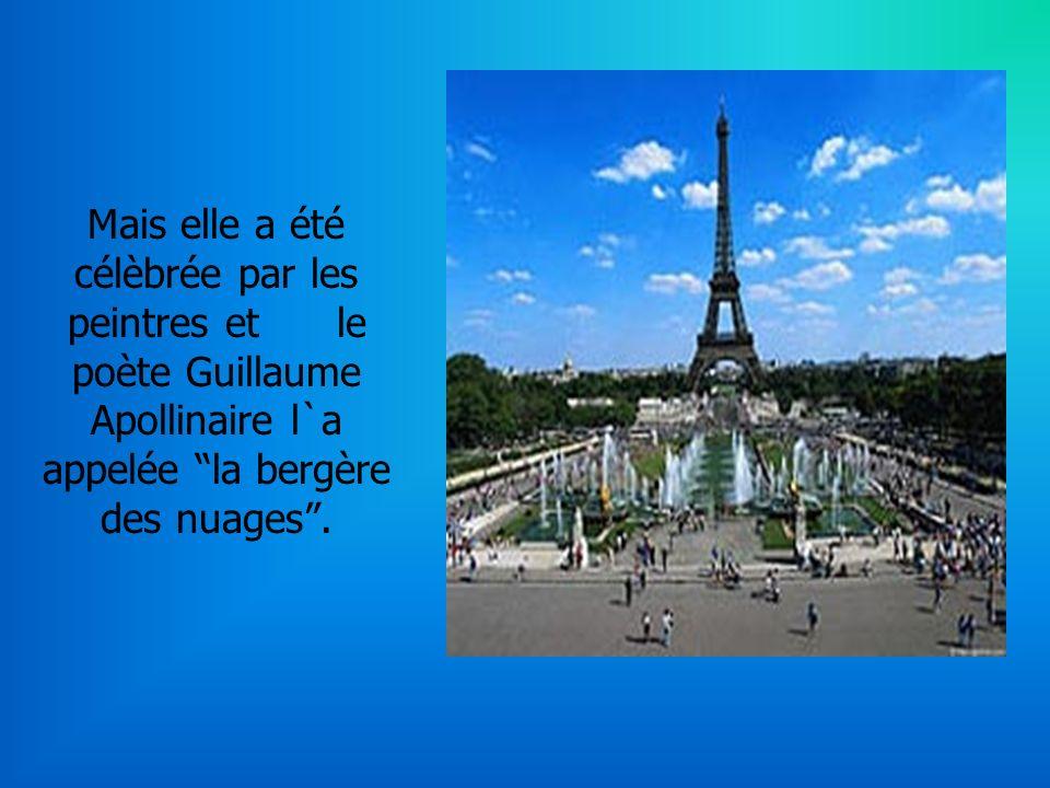 Mais elle a été célèbrée par les peintres et le poète Guillaume Apollinaire l`a appelée la bergère des nuages.