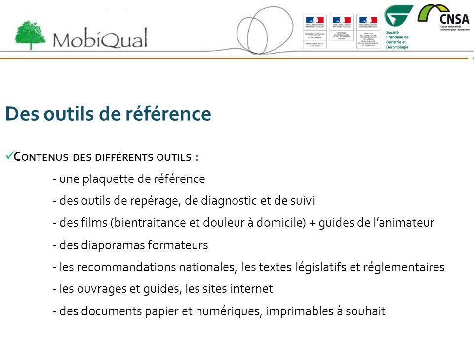Des outils de référence C ONTENUS DES DIFFÉRENTS OUTILS : - une plaquette de référence - des outils de repérage, de diagnostic et de suivi - des films