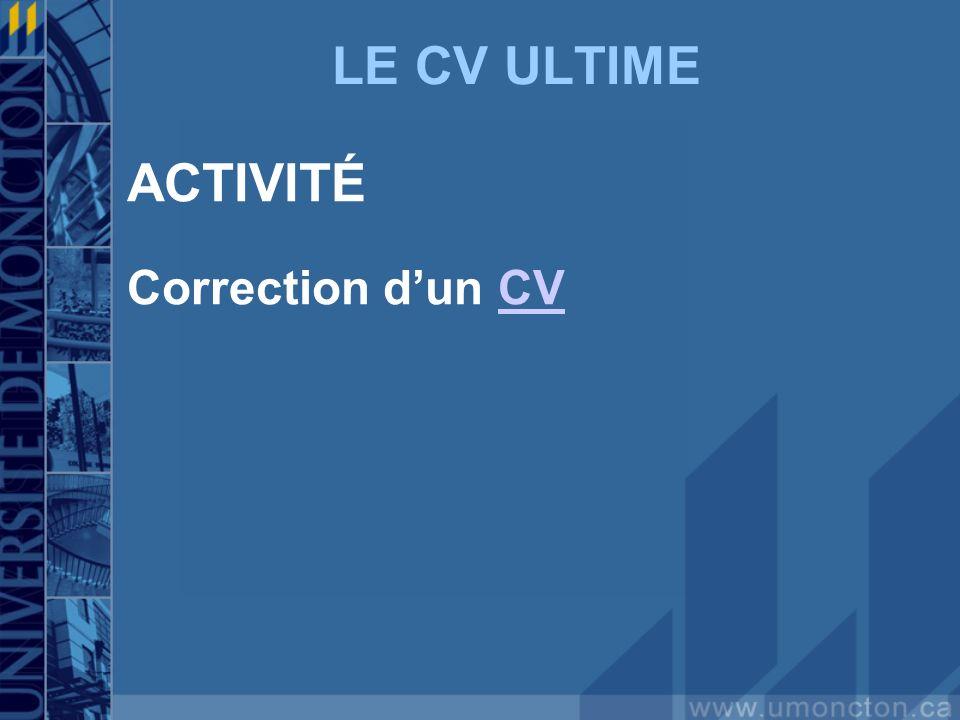 LE CV ULTIME ACTIVITÉ Correction dun CVCV