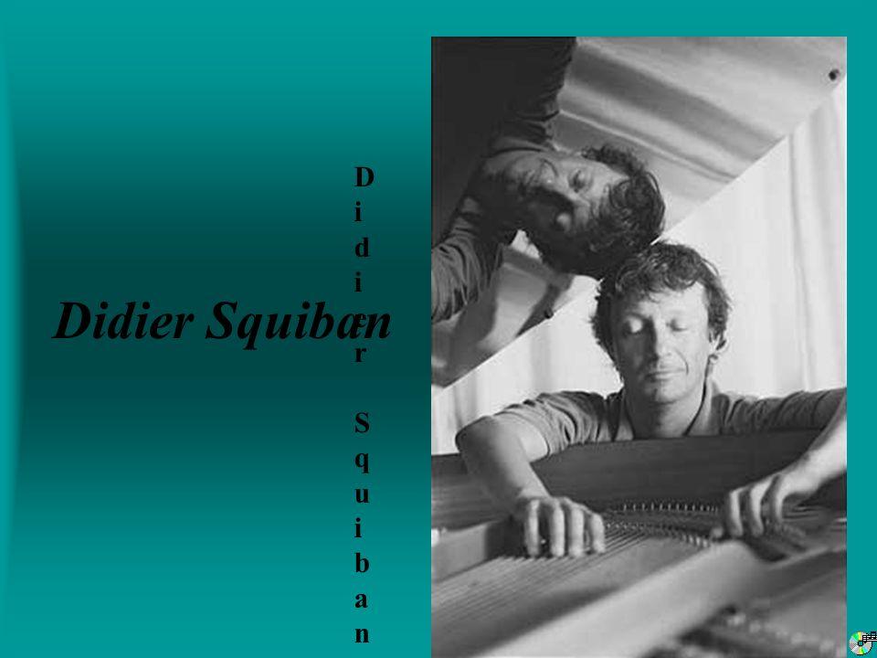 Didier Squiban Didier Squiban – pDidier Squiban – p