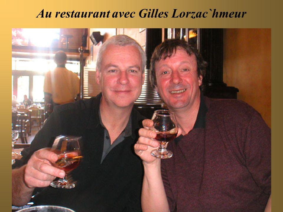 Au restaurant avec Gilles Lorzac`hmeur