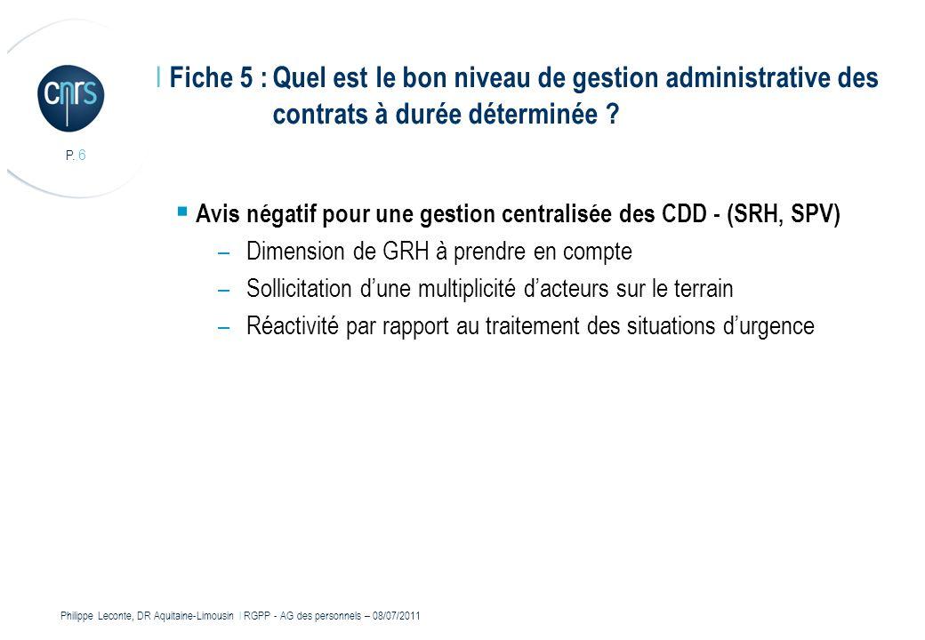 Philippe Leconte, DR Aquitaine-Limousin l RGPP - AG des personnels – 08/07/2011 P.
