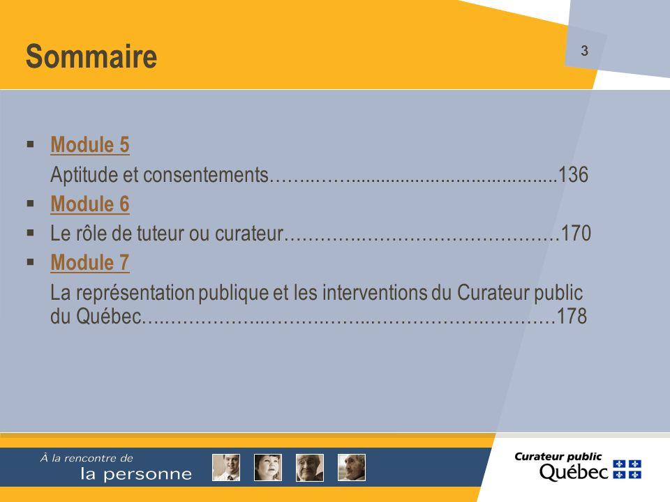 274 Survol du contenu (suite) Le rôle du Curateur public Louverture dun régime de protection.