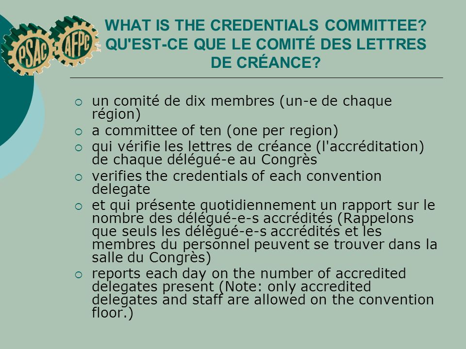 QUESTIONNAIRE SUR LES RÈGLES DE PROCÉDURE QUIZ ON RULES OF ORDER Which procedural motion could you use in the following situation: Quelle motion de procédure pourriez vous employer dans la situation suivante : The Chairperson has not allowed your question of privilege to allow for more time before tiling the convention hall doors.