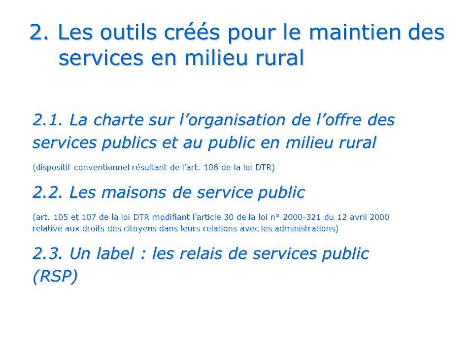 2.Les outils créés pour le maintien des services en milieu rural 2.1.