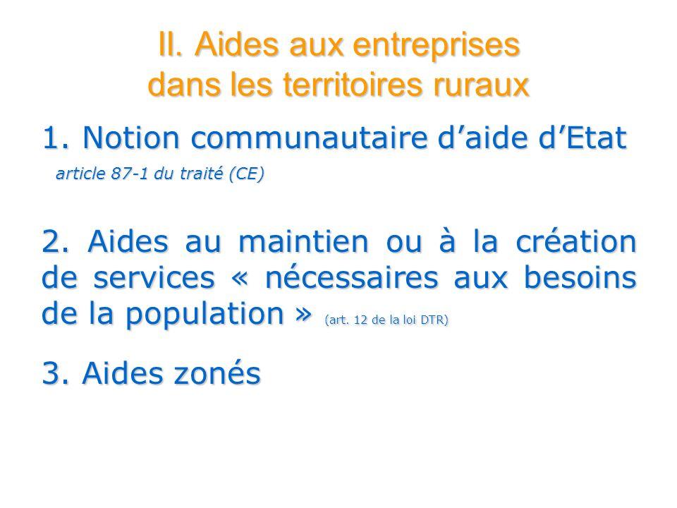 II.Aides aux entreprises dans les territoires ruraux 1.