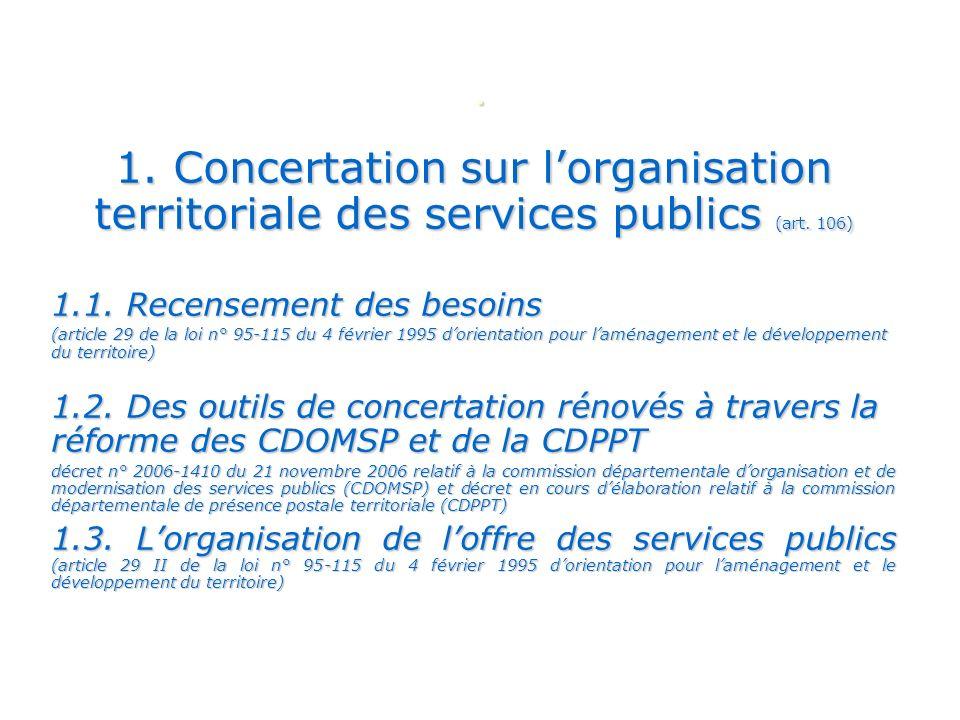 1.Concertation sur lorganisation territoriale des services publics (art.