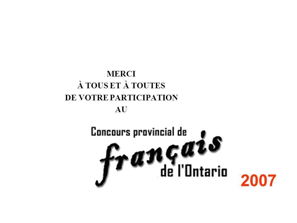 MERCI À TOUS ET À TOUTES DE VOTRE PARTICIPATION AU 2007