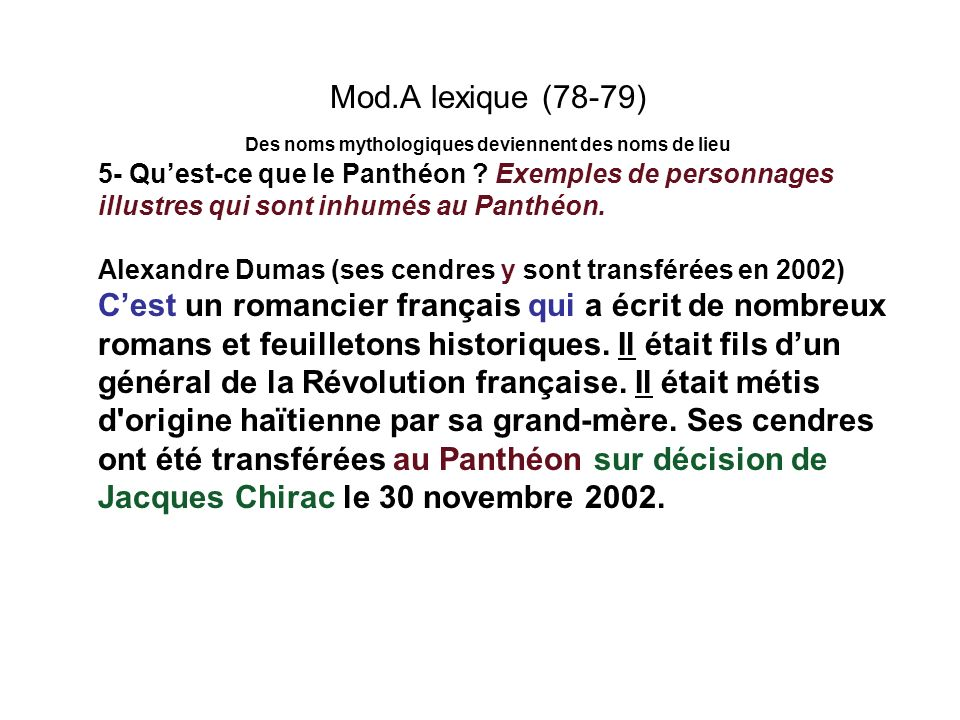 Mod.A lexique (78-79) Des noms mythologiques deviennent des noms de lieu 5- Quest-ce que le Panthéon ? Exemples de personnages illustres qui sont inhu