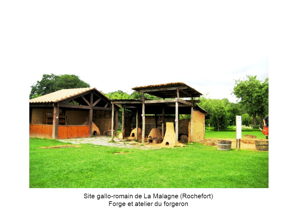 Site gallo-romain de La Malagne (Rochefort) Forge et atelier du forgeron