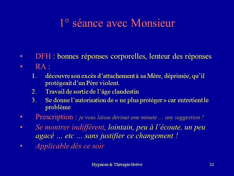 Hypnose & Thérapie Brève31 1° séance avec Madame 1.DFH : bonnes sensations corporelles, légèreté 2.R.A : premières expériences amoureuses : découvre s