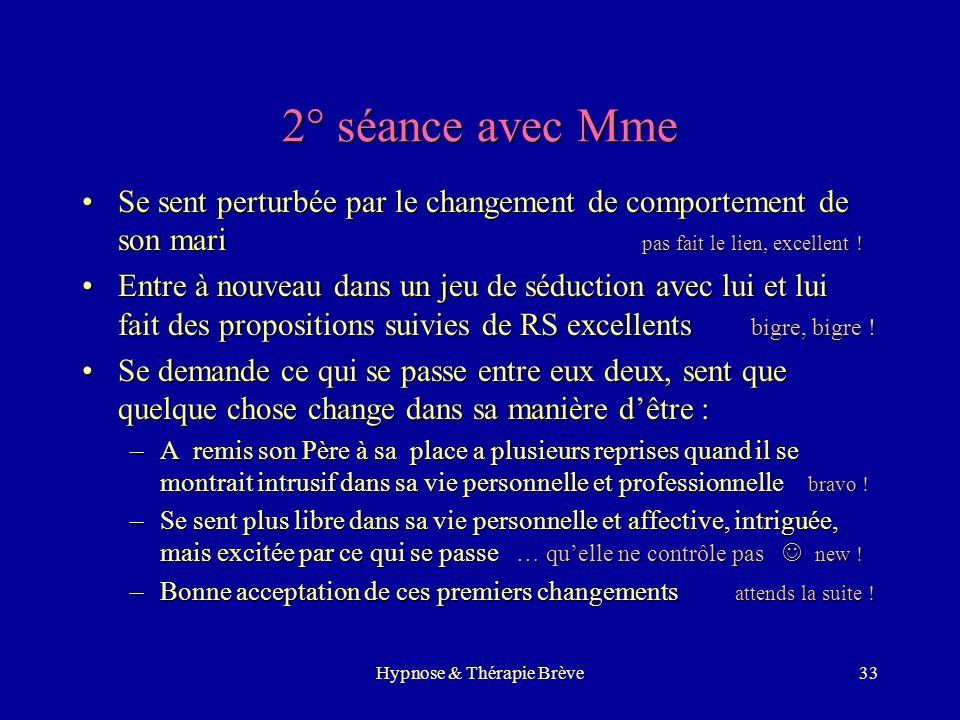 Hypnose & Thérapie Brève32 1° séance avec Monsieur DFH : bonnes réponses corporelles, lenteur des réponsesDFH : bonnes réponses corporelles, lenteur d
