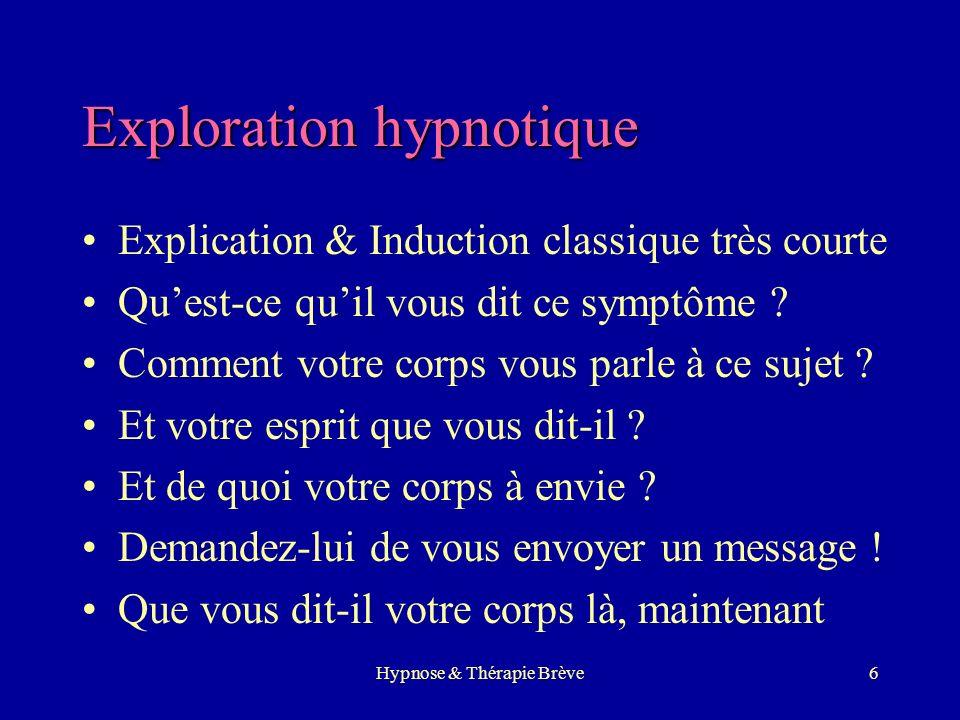 Hypnose & Thérapie Brève5 Les techniques 1.Lhypnose individuelle 2.Lhypnose avec le couple 3.La régression en âge 4.La métaphore issue du patient et s