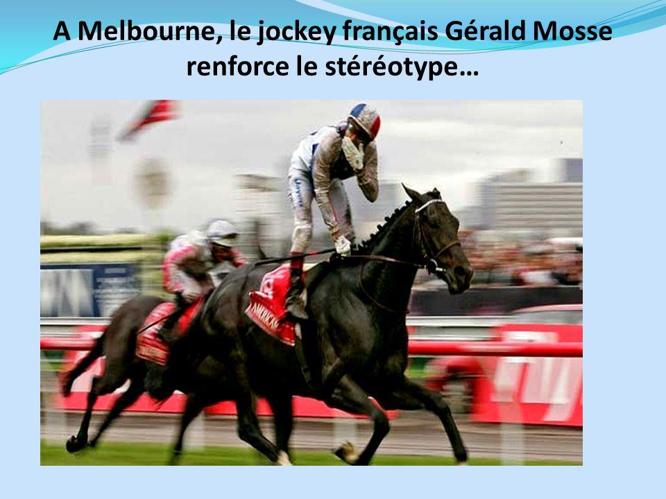 A Melbourne, le jockey français Gérald Mosse renforce le stéréotype…