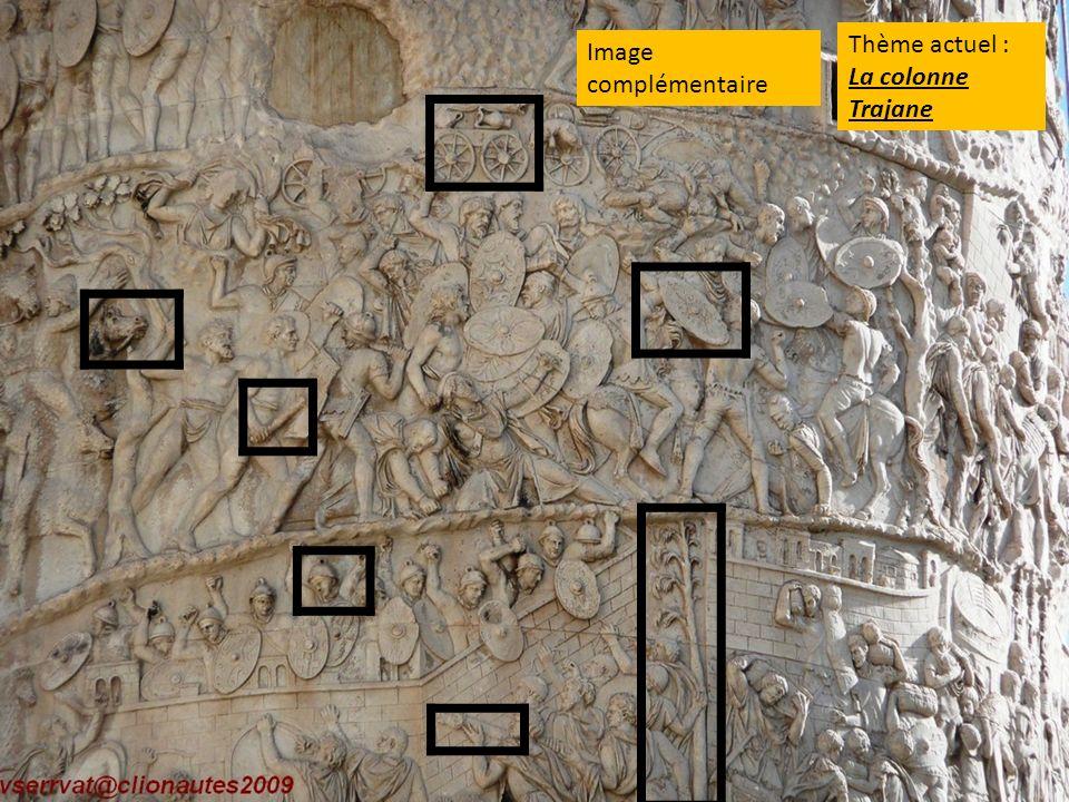 Thème actuel : La colonne Trajane Image complémentaire