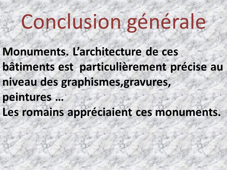 Conclusion générale Monuments.