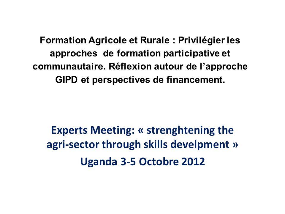 Formation Agricole et Rurale : Privilégier les approches de formation participative et communautaire.