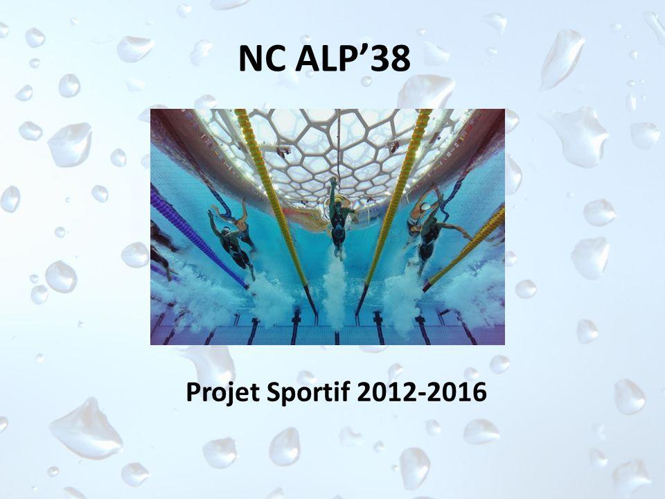 NC ALP38 Projet Sportif 2012-2016