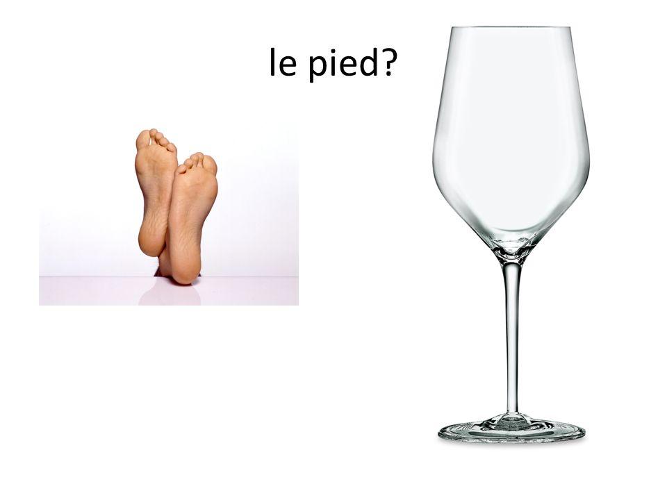le pied?
