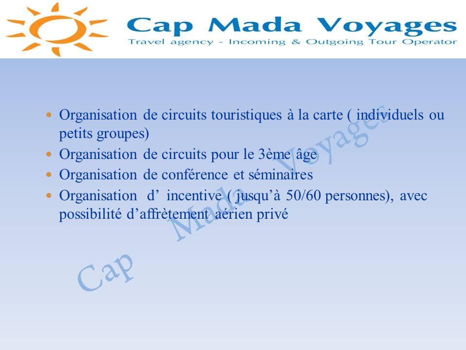 Organisation de circuits touristiques à la carte ( individuels ou petits groupes) Organisation de circuits pour le 3ème âge Organisation de conférence