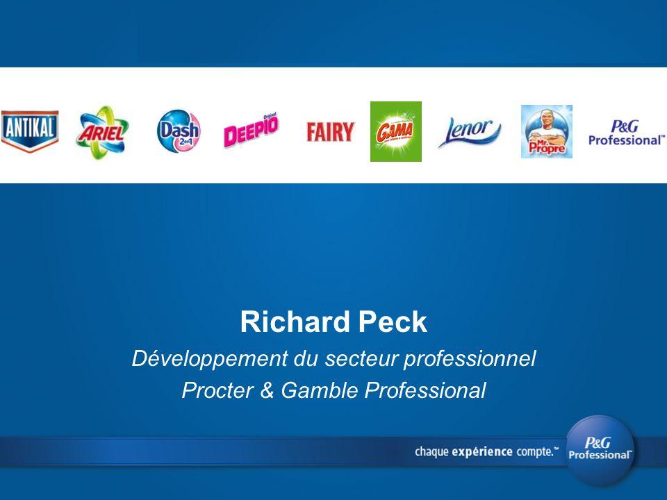 Richard Peck Développement du secteur professionnel Procter & Gamble Professional