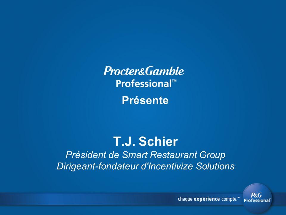Présente T.J. Schier Président de Smart Restaurant Group Dirigeant-fondateur d'Incentivize Solutions