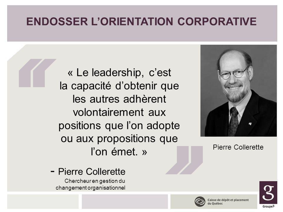 « Le leadership, cest la capacité dobtenir que les autres adhèrent volontairement aux positions que lon adopte ou aux propositions que lon émet. » - P