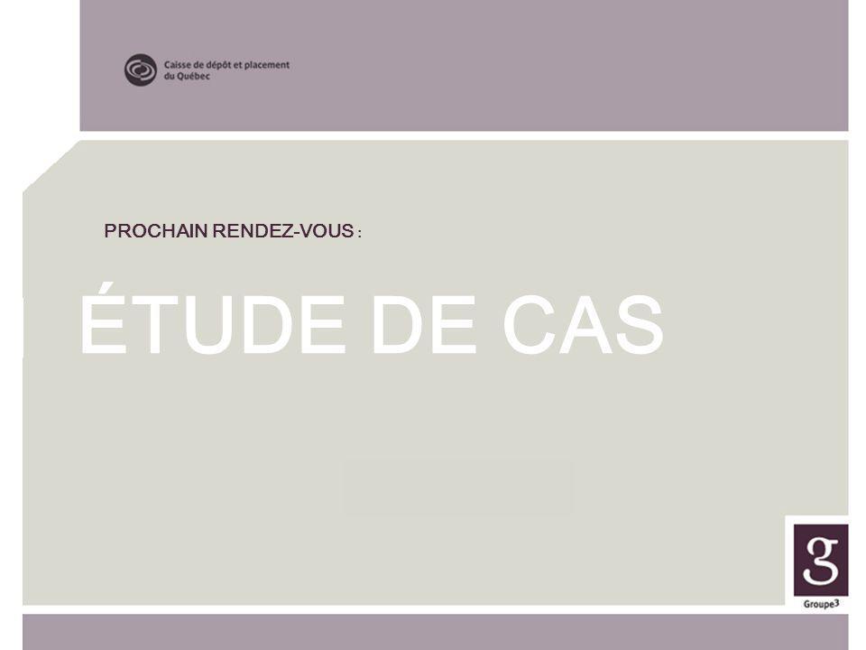 ÉTUDE DE CAS 23 Octobre PROCHAIN RENDEZ-VOUS :