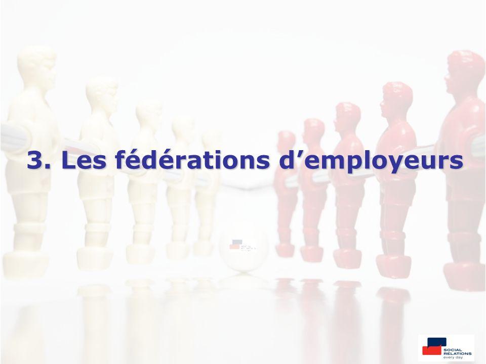 3. Les fédérations demployeurs