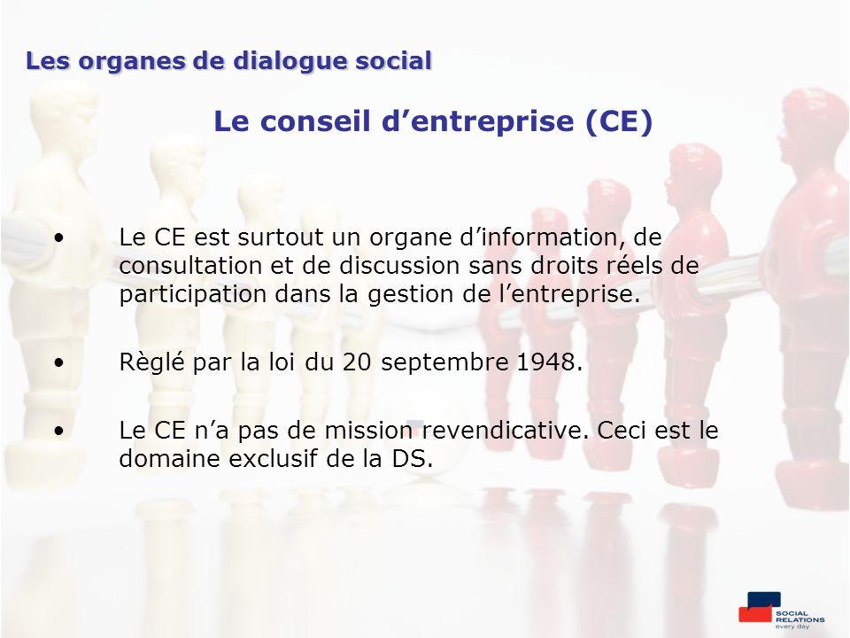 Le CE est surtout un organe dinformation, de consultation et de discussion sans droits réels de participation dans la gestion de lentreprise. Règlé pa