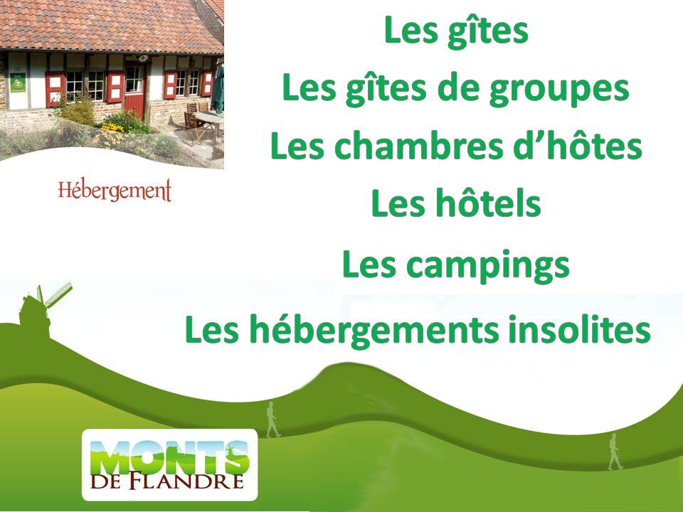 Les monts de Flandre vous proposent des solutions dhébergements pour tous vos séjours en famille ou entre amis. Retrouvez le charme, lauthenticité et