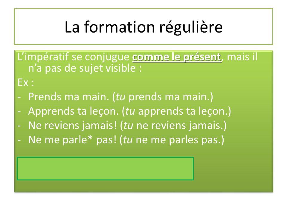 Petit détail numéro 1… Les verbes en –er (80% des verbes) perde le « s » de la deuxième personne.